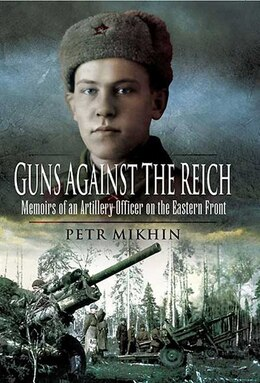 Book GUNS AGAINST THE REICH by Petr Mikhin