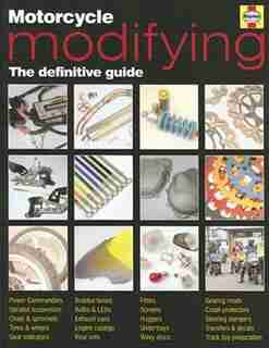 Motorcycle Modifying: The definitive guide by Ken Freund