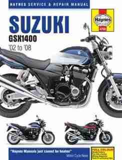 Suzuki Gsx 1400, '02 To '08: Haynes Service & Repair Manual by Editors Of Haynes Manuals