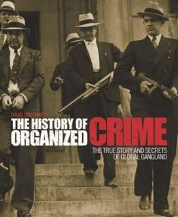 Book HISTORY OF ORGANIZED CRIME by Southwall David