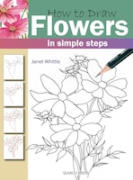 How To Draw Flowers In Simple Steps: In Simple Steps