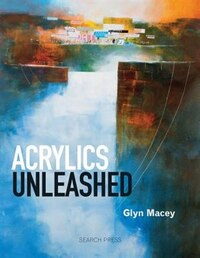 Acrylics Unleashed: Land, Sea & Sky In Acrylics