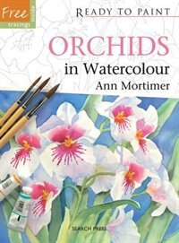 Orchids In Watercolour by Ann Mortimer