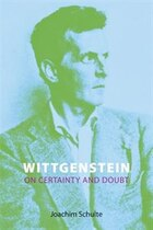 Wittgenstein On Certainty And Doubt