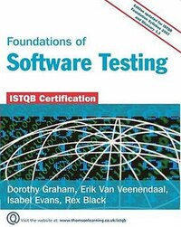 Foundations Of Software Testing: Istqb Certification: Edition Updated For Istqb Foundation