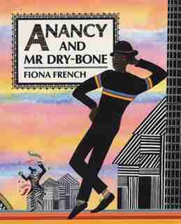 Anancy And Mr Dry-bone by Fiona French