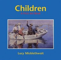 Children: A First Art Book: A First Art Book