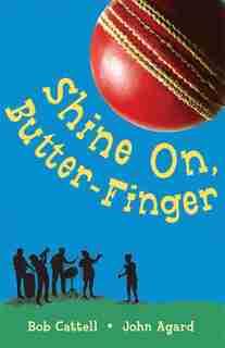 Shine On Butter-finger by Bob Cattell
