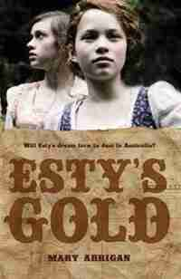 Esty's Gold by Mary Arrigan