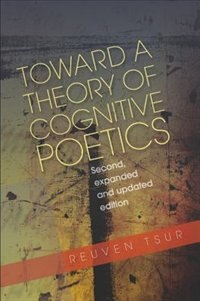 Toward a Theory of Cognitive Poetics