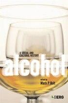 Alcohol: A Social and Cultural History