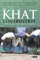 The Khat Controversy: Stimulating the Debate on Drugs