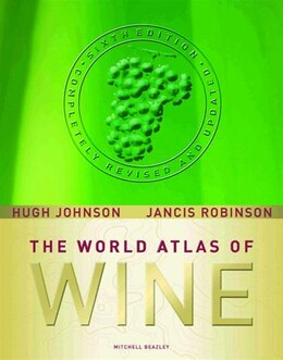 Book World Atlas Of Wine: Completely Revised and Updated, Sixth Edition by Hugh Johnson