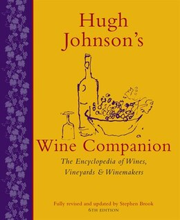 Book Hugh Johnson's Wine Companion: The Encyclopedia Of Wines, Vineyards And Winemakers by Hugh Johnson