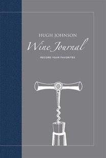 Hugh Johnson's Wine Journal