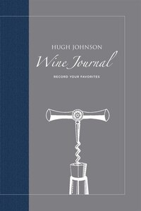 Hugh Johnson's Wine Journal