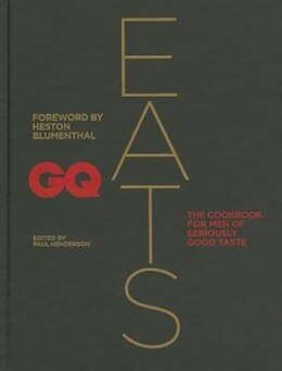 Book Gq Eats by Paul Henderson