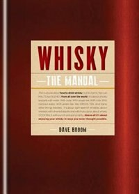 Book Whisky: The Manual: How To Enjoy Whisky by Dave Broom