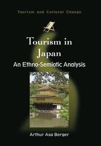 Tourism in Japan: An Ethno-Semiotic Analysis