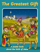 The Greatest Gift: A Puzzle Book About The Birth Of Jesus