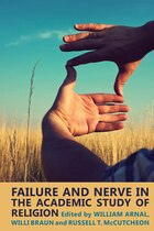 Failure and Nerve in the Academic Study of Religion