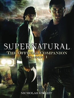 Book Supernatural: The Official Companion Season 1 by Nicholas Knight