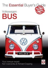 Volkswagen Bus: The Essential Buyer's Guide by Richard Copping