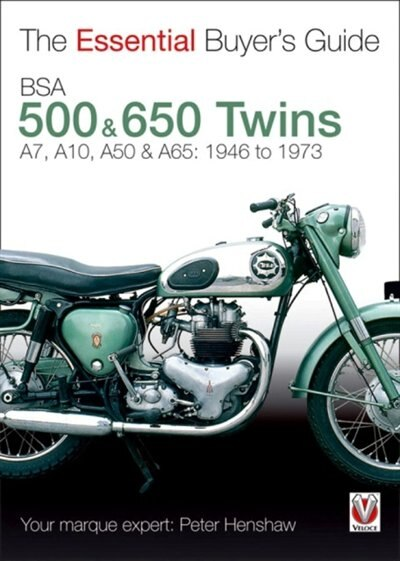 BSA 500 & 650 Twins: The Essential Buyer's Guide by Peter Henshaw