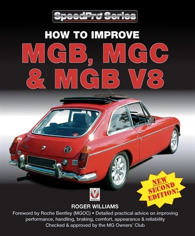 How To Improve Mgb, Mgc & Mgb V8: New 2nd Edition by Roger Williams