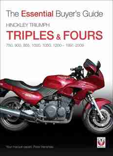 Hinckley Triumph Triples & Fours 750, 900 by Peter Henshaw