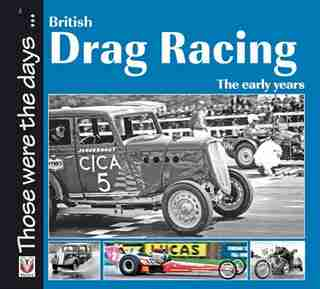 British Drag Racing: The Early Years by Nicholas Pettitt