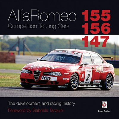 Alfa Romeo 155/156/147 Competition Touring Cars: The Development and Racing History