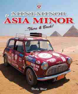 Mini Minor to Asia Minor: There & Back by Nicola West