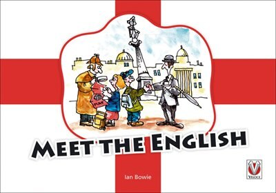 Meet the English by Ian Bowie