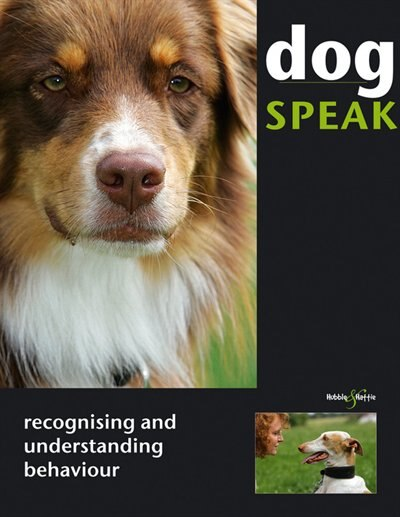 Dog Speak: Recognising and Understanding Behaviour by Christiane Blenski