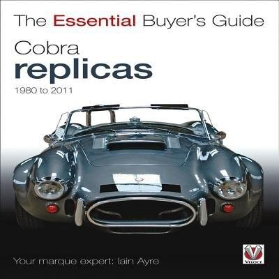 Cobra Replicas 1980-2011 by Iain Ayre