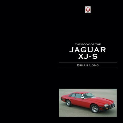 The Book of the Jaguar XJ-S by Brian Long