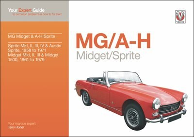 MG/A-H Midget/Sprite: Your Expert Guide to Common Problems & How to Fix Them by Terry Horler
