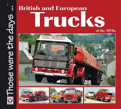 British And European Trucks Of The 1970s by Colin Peck