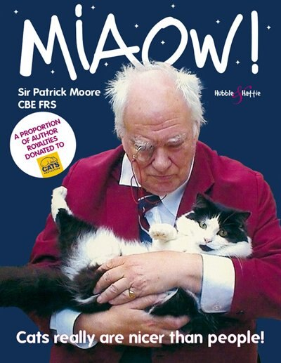 Miaow!: Cats Really are Nicer Than People! by Patrick Moore