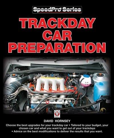 Trackday Car Preparation by David Hornsey
