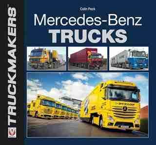 Mercedes-benz Trucks by Colin Peck