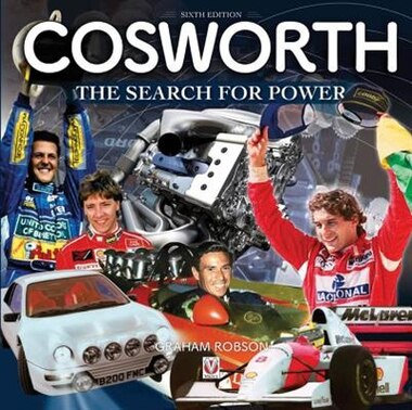 Cosworth: The Search For Power - 6th Edition by Graham Robson