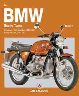 The Bmw Boxer Twins Bible: All Air-cooled Models 1970-1996 (except R45, R65, G/s & Gs) by Ian Falloon