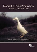 Domestic Duck Production: Science and Practice