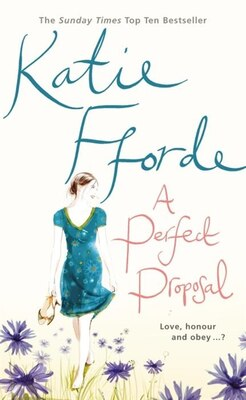 Book A Perfect Proposal by Katie Fforde