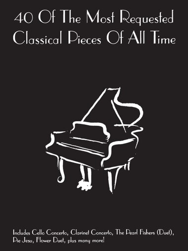 40 of the Most Requested Classical Pieces of All Time: Piano Solo by Sales Hal Leonard Corp.