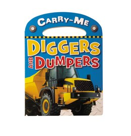 Book Carry-Me - Diggers and Dumpers by Jane Horne