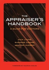 The Appraiser's Handbook: V. 5, Substance Abuse, Palliative Care, Musculoskeletal Conditions…