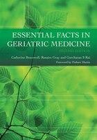 Essential Facts In Geriatric Medicine, Second Edition